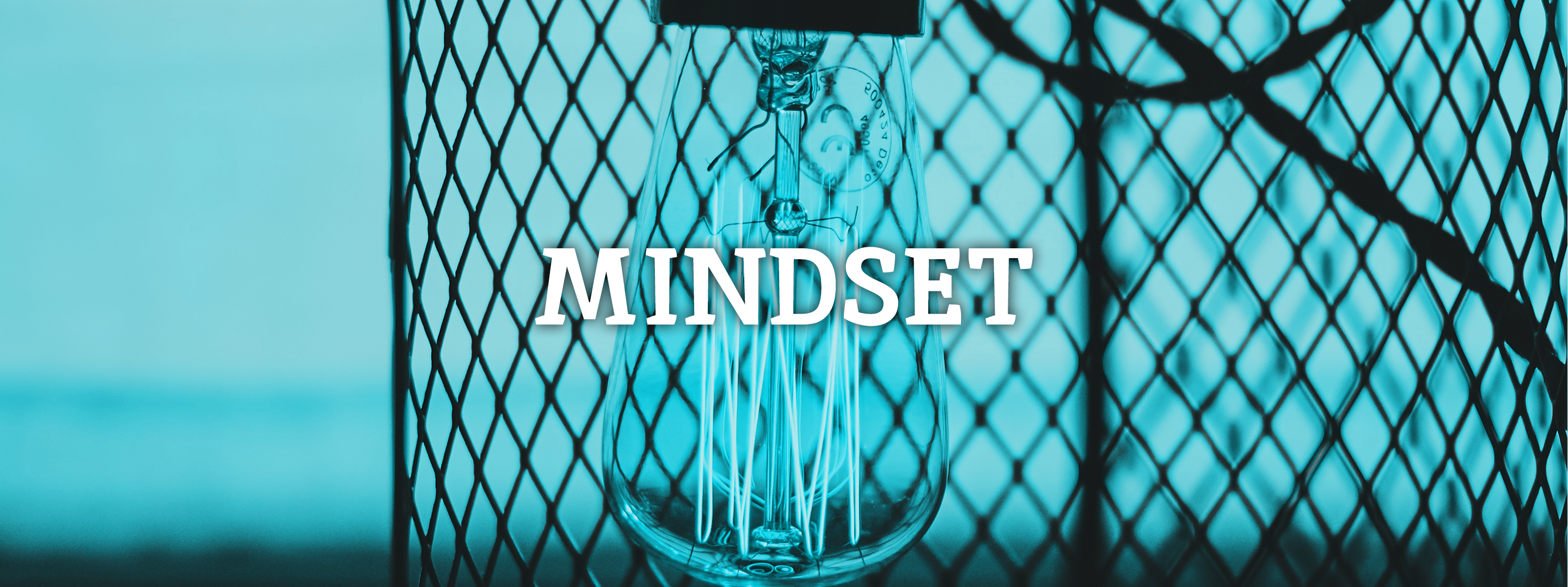 Having the right mindset
